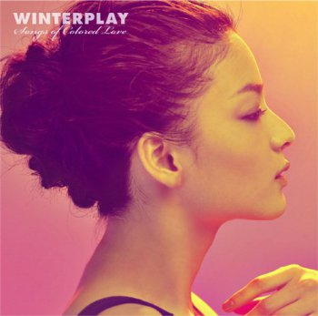 Winterplay - Songs Of Colored Love (2009)