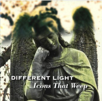 Different Light - Icons That Weep (2009)
