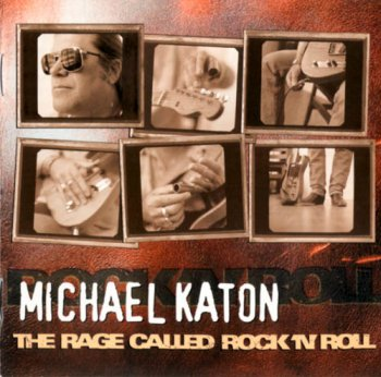 Michael Katon - The Rage Called Rock 'n' Roll (2000)