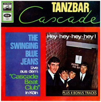 The Swinging Blue Jeans - Live aus dem Cascade Beat-Club (1964) (Remastered 1994)