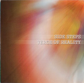 Side Steps - Verge Of Reality (2005)