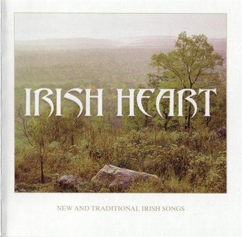 VA - Irish Heart: New and Traditional Irish Songs (2006)