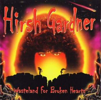 Hirsh Gardner - Wasteland For Broken Hearts (2002)
