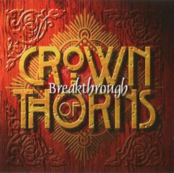 Crown Of Thorns - Breakthrough 1996
