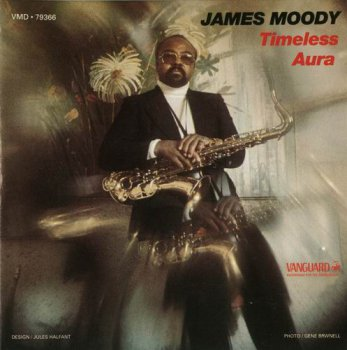 James Moody - Timeless Aura (1976)