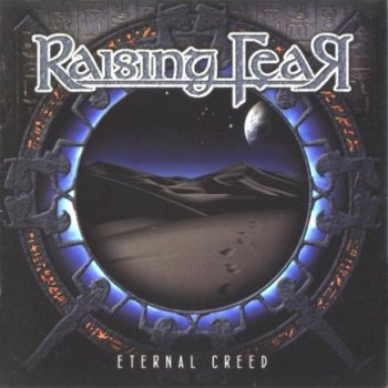 Raising Fear - Eternal Creed (2010)