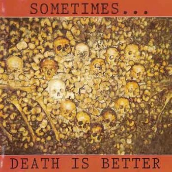 VA - Sometimes ... Death Is Better (1994)