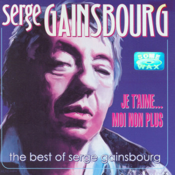 Serge Gainsbourg - Je T'aime...Moi Non Plus - The Best of (2004)