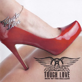 Aerosmith - Tough Love: Best Of The Ballads (2011)