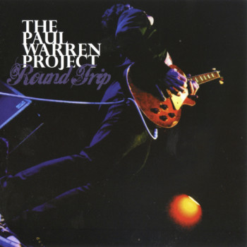 The Paul Warren Project - Round Trip (2011)