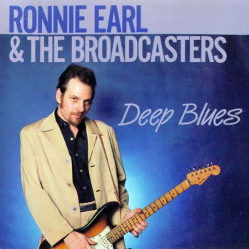 Ronnie Earl And The Broadcasters - Deep Blues 1988