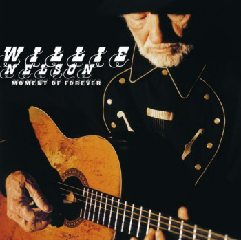 Willie Nelson - Moment Of Forever (2008)