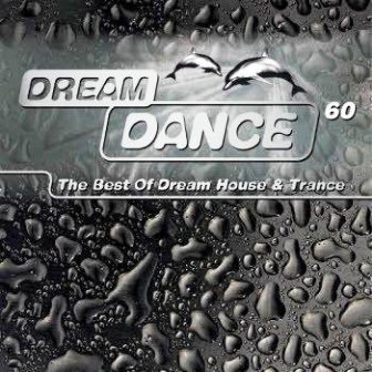 Dream Dance 60 (The Best Of Dream House and Trance) (2011)