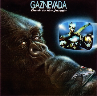 Gaznevada  Back To The Jungle  1985