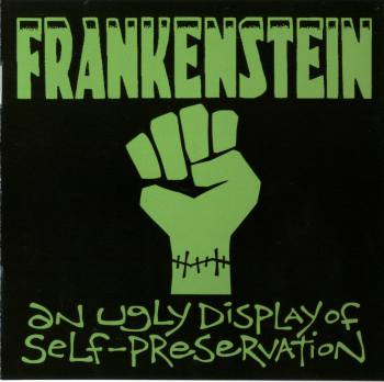 Frankenstein - An ugly display of self-preservation (2004)