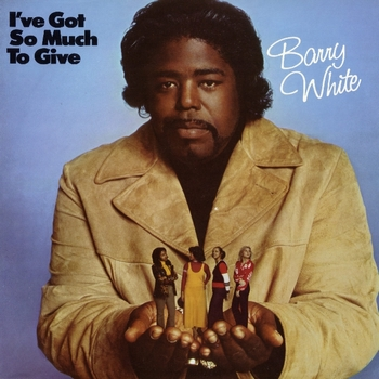 Barry White  I've Got So Much To Give  1973 (1994)