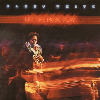 Barry White   Let The Music Play   1976 (1996)