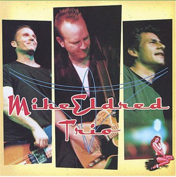 Mike Eldred Trio - Mike Eldred Trio (2002)