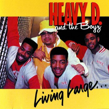 Heavy D & The Boyz-Living Large 1987
