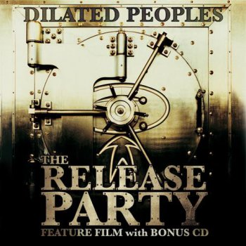 Dilated Peoples-The Release Party EP 2007
