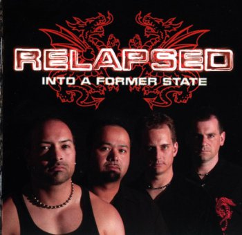 Relapsed - Into A Former State (2006)