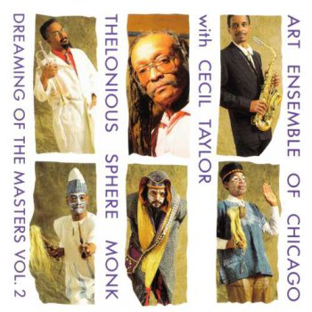 Art Ensemble of Chicago with Cecil Taylor - Thelonious Sphere Monk (1991)