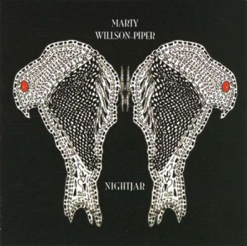 Marty Willson-Piper - Nightjar (2008)
