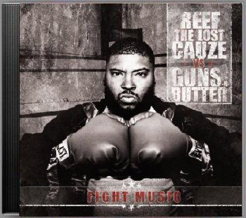 Reef The Lost Cauze-Fight Music 2010