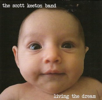 The Scott Keeton Band - Living the Dream (2011)