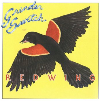 Grinderswitch - Redwing 1977 (Wounded Bird Rec. 2010)