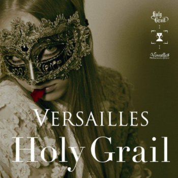 Versailles - Holy Grail (Ltd. Edition) (2011)