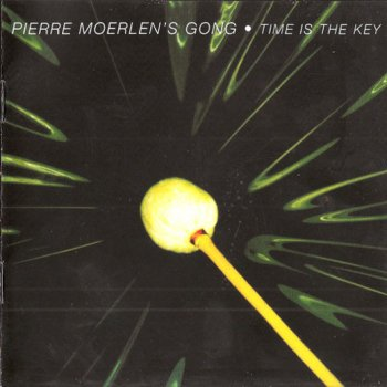 Pierre Moerlen's Gong - Time Is The Key 1979 (2010 Esoteric Recordings/24 Bit Master)