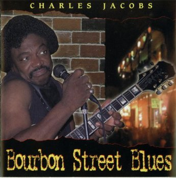 Charles Jacobs - Bourbon Street Blues (2001)