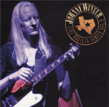 Johnny Winter - Live Bootleg Series Vol. 5 (2009)
