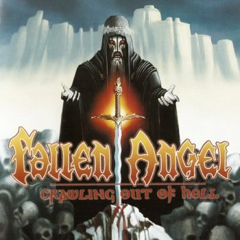 Fallen Angel - Crawling Out Of Hell (2010)