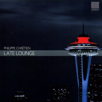 Philippe Chretien - Late Lounge (2008)