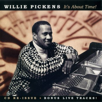 Willie Pickens - It's About Time! (1998)