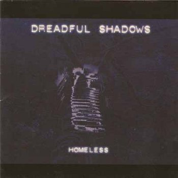 Dreadful Shadows - Homeless (EP) 1995