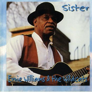 Ernie Williams and the Wildcats - Sister (1998)
