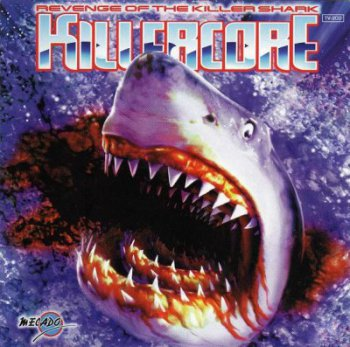 VA Killercore - The Revenge Of The Killer Shark (1997)