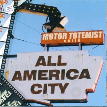 MOTOR TOTEMIST GUILD - ALL AMERICA CITY 1999