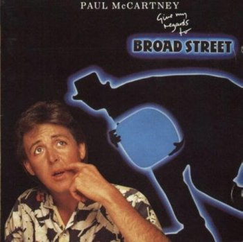 Paul McCartney – Give My Regards To Broad Street [Parlophone, LP (VinylRip 24/192)] (1984)