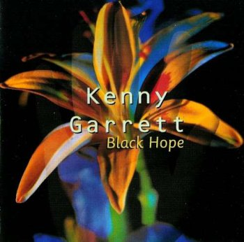 Kenny Garrett - Black Hope (1992)