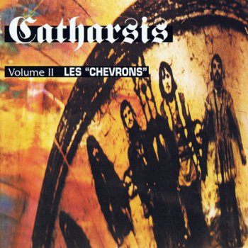 Catharsis - Volume II - Les Chevrons 1972