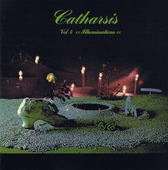 Catharsis - Volume IV - Illuminations 1975