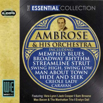 Bert Ambrose And His Orchestra - The Essential Collection (2009)
