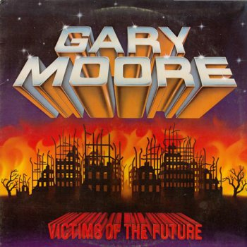 Gary Moore - Victims Of The Future [Mirage Records, LP (VinylRip 24/192)] (1984)
