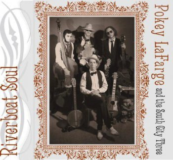 Pokey LaFarge and The South City Three - Riverboat Soul (2010)