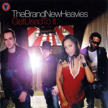 The Brand New Heavies - Get Used To It (2006)