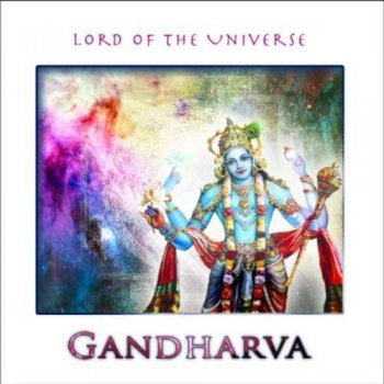 Gandharva - Lord of the Universe (2011)